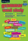 Primary Grammar and Word Study : Parts of Speech, Punctuation, Understanding and Choosing Words, Figures of Speech Bk. E - Book