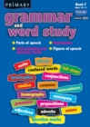 Primary Grammar and Word Study : Parts of Speech, Punctuation, Understanding and Choosing Words, Figures of Speech Bk. F - Book