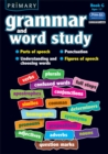 Primary Grammar and Word Study : Parts of Speech, Punctuation, Understanding and Choosing Words, Figures of Speech Bk. G - Book