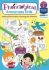 Phonological Awareness Skills Book 1 : Auditory Discrimination, Rhyming and Alliteration - Book