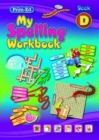 My Spelling Workbook : Book D - Book