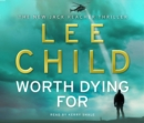 Worth Dying For : (Jack Reacher 15) - Book