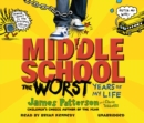 Middle School: The Worst Years of My Life : (Middle School 1) - Book
