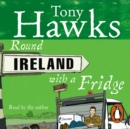 Round Ireland With A Fridge - eAudiobook
