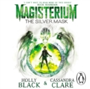 Magisterium: The Silver Mask - eAudiobook