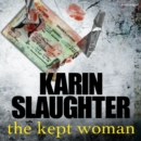 The Kept Woman : (Will Trent Series Book 8) - Book