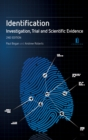 Identification: A Practitioner's Guide : Investigation, Trial and Scientific Evidence - Book
