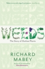 Weeds : The Story of Outlaw Plants - Book