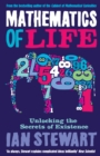Mathematics Of Life : Unlocking the Secrets of Existence - Book