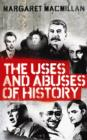 The Uses and Abuses of History - Book