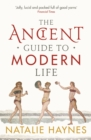 The Ancient Guide to Modern Life - Book