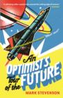 An Optimist's Tour of the Future - Book