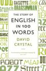 The Story of English in 100 Words - Book