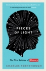 Pieces of Light : The new science of memory - Book