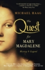 The Quest For Mary Magdalene : History & Legend - Book