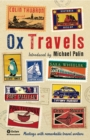 OxTravels : Meetings with remarkable travel writers - Book