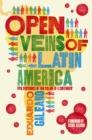 Open Veins of Latin America : Five Centuries of the Pillage of a Continent - Book