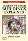 Timber-Framed Building Explained - Book