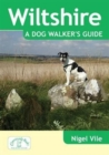 Wiltshire a Dog Walker's Guide - Book