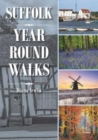 Suffolk Year Round Walks - Book