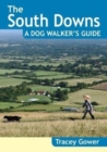 The South Downs A Dog Walker's Guide (20 Dog Walks) - Book
