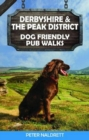 Derbyshire & the Peak District Dog Friendly Pub Walks - Book