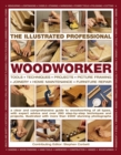 Illustrated Professional Woodworker - Book
