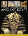 Gods, Rites, Rituals and Religion of Ancient Egypt - Book