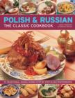 Polish & Russian the Classic Cookbook - Book