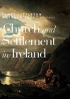 Church and Settlement in Ireland - Book