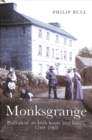 Monksgrange : Portrait of an Irish house and family, 1769-1969 - Book