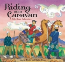 We're Riding on a Caravan - Book