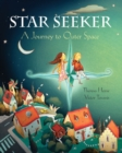 Star Seeker : A Journey to Outer Space - Book