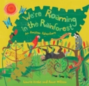 We're Roaming in the Rainforest - Book