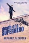 Death of a Superhero - Book