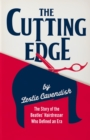 The Cutting Edge : The Story of the Beatles' Hairdresser Who Defined an Era - Book