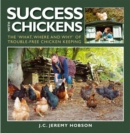 Success with Chickens : The What, Where and Why of Trouble-free Chicken Keeping - eBook