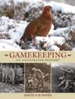 Gamekeeping: An Illustrated History - Book
