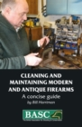 The BASC Handbook of Firearms : Care and Maintenance - Book
