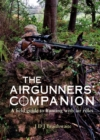 The Airgunner's Companion : A Field Guide to Hunting with Air Rifles - Book