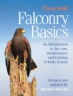Falconry Basics : An introduction to the care, maintenance and training of birds of prey - Book