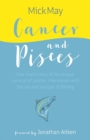 Cancer and Pisces : One man's story of his unique survival of cancer, interwoven with the joy and succour of fishing - eBook