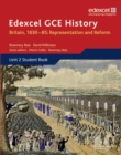 Edexcel GCE History AS Unit 2 B1 Britain, 1830-85: Representation and Reform - Book