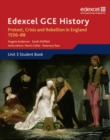 Edexcel GCE History A2 Unit 3 A1 Protest, Crisis and Rebellion in England 1536-88 - Book