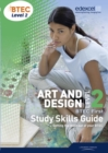 BTEC Level 2 First Art and Design Study Guide - Book