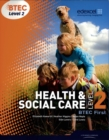 BTEC Level 2 First Health and Social Care Student Book - Book