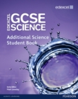Edexcel GCSE Science: Additional Science Student Book - Book