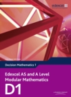 Edexcel AS and A Level Modular Mathematics Decision Mathematics 1 D1 - Book
