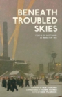 Beneath Troubled Skies - Book