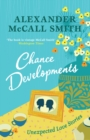 Chance Developments : Unexpected Love Stories - Book